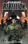 Star Wars: Rebellion: My Brother, My Enemy V. 1 - Brandon Badeaux