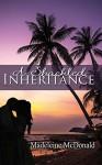 A Shackled Inheritance - Madeleine McDonald