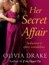 Her Secret Affair - Olivia Drake
