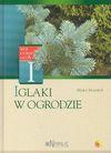 Iglaki w ogrodzie - Mirko Mojzisek, Grabiński Tomasz