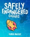 Safely Endangered - Chris McCoy