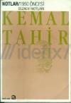 1950 Öncesi Cezaevi Notları - Kemal Tahir