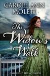 The Widow's Walk - Carole Ann Moleti