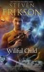 Willful Child - Steven Erikson