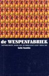 De Wespenfabriek - Iain Banks, Robert Vernooy