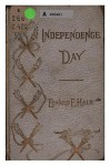 Independence Day : An Address - Edward Everett Hale