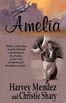 Amelia - Harvey Mendez, Christie Shary