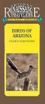 Birds of Arizona: A Guide to the Unique Varieties - Eleanor H. Ayer