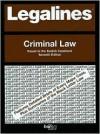 Legalines Criminal Law: Adaptable to the 7th Edition of Kadish Casebook (Legalines) - Jonathon Neville