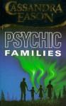 Psychic Families - Cassandra Eason