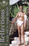 Reflections: On Talks with Sri Ramana Maharshi - S.S. Cohen, Ramana Maharshi