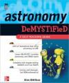 Astronomy Demystified - Stan Gibilisco