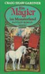 Ein Magier Im Monsterland - Craig Shaw Gardner, Susanne Tschirner