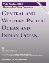 Tide Tables 2001: Central and Western Pacific Ocean and Indian Ocean : High and Low Water Predictions (Tide Tables Central and Western Pacific Ocean and Indian Ocean) - International Marine