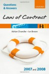 Q and A: Law of Contract 2007 - 2008 (Blackstone's Law Questions and Answers) - Adrian Chandler, Ian Brown