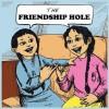 The Friendship Hole - Heather Davis