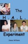 The H.A.L. Experiment - James Williams