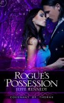 Rogue's Possession - Jeffe Kennedy, Sasha Dunbrooke
