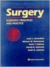 Surgery: Scientific Principles and Practice - Lazar J. Greenfield, Michael W. Mulholland, Keith T. Oldham
