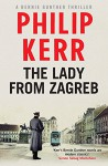 The Lady from Zagreb - Philip Kerr