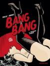 Bang Bang, #6: Fantasmes d'Arabie - Carlos Trillo, Jordi Bernet