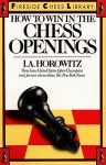 How to Win in the Chess Openings - Israel A. Horowitz