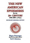 The New American Ephemeris for the 20th Century, 1900-2000 at Noon - Rique Pottenger