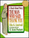 Read Aloud the Man Who Said Thank You - Ella K. Lindvall