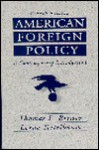 American Foreign Policy: A Contemporary Introduction - Thomas L. Brewer