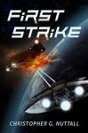 First Strike - Christopher Nuttall, Leo Champion