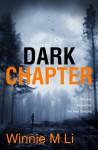 Dark Chapter - Winnie M. Li