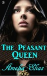 The Peasant Queen - Amelia Elias