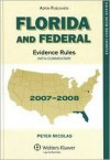 Florida and Federal Evidence Rules: With Commentary - Peter Nicolas