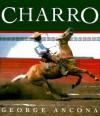 Charro (Cowboy) - George Ancona
