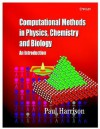 Computational Methods in Physics, Chemistry and Biology: An Introduction - Paul Harrison