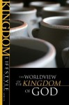The Worldview of the Kingdom - Scott D. Allen, Bob Moffitt, Darrow L. Miller