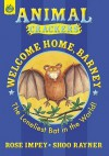Welcome Home, Barney: The Loneliest Bat In The World! - Rose Impey