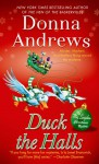Duck the Halls: A Meg Langslow Mystery - Donna Andrews