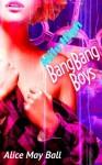 Mile High BangBang Boys (Erotic multiple romance MFM FF MFMM MFMF MMFMMM...) - Alice May Ball
