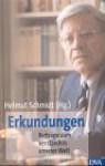 Erkundungen - Helmut Schmidt