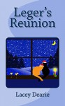 Leger's Reunion (The Leger Cat Sleuth Mysteries Book 11) - Lacey Dearie