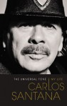 By Carlos Santana The Universal Tone: Bringing My Story to Light (Unabridged) [Audio CD] - Carlos Santana