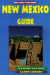 New Mexico Guide, 2nd Edition (Open Road Travel Guides New Mexico Guide) - Larry Ludmer