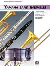Yamaha Band Ensembles, Bk 3: Trombone, Baritone B.C., Bassoon - John Kinyon, John O'Reilly
