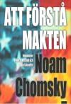 Att Förstå Makten - Noam Chomsky, Peter R. Mitchell, John Schoeffel, Gunnar Sandin