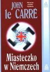 Miasteczko w Niemczech - John le Carré, Radosław Januszewski