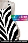 Super-Cannes - J.G. Ballard