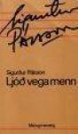Ljóð vega menn - Sigurður Pálsson