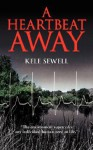 A Heartbeat Away - Kele Sewell