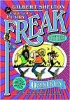 The Freak Brothers Omnibus - Gilbert Shelton